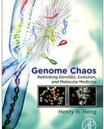 Genome Chaos: Rethinking Genetics, Evolution, and Molecular